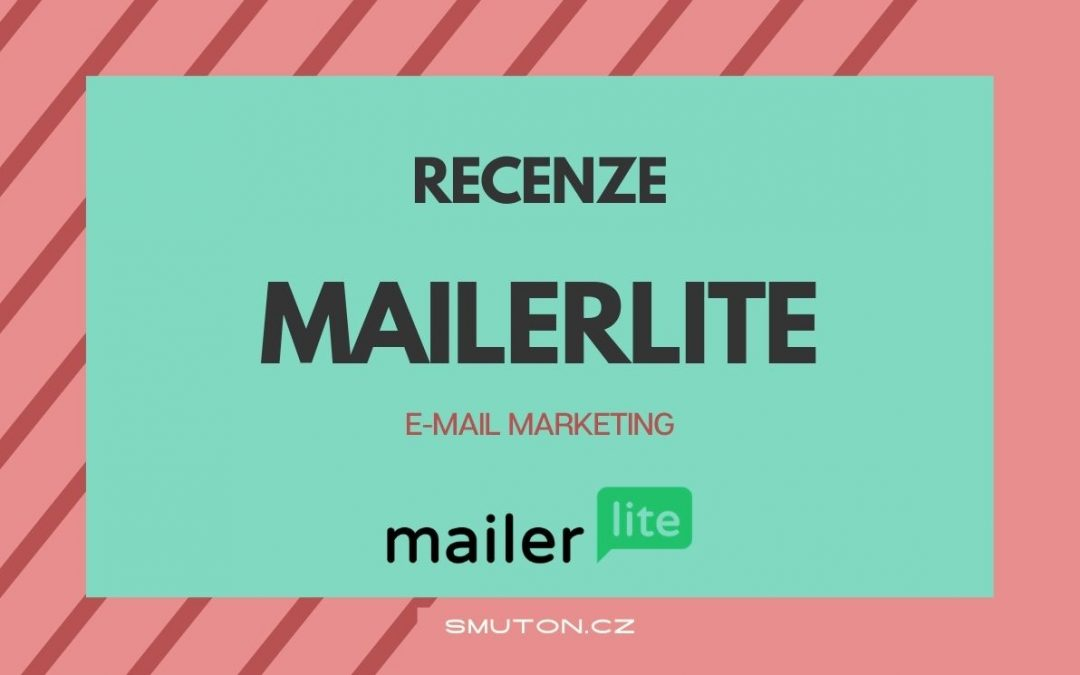 RECENZE: MailerLite (e-mail marketing)