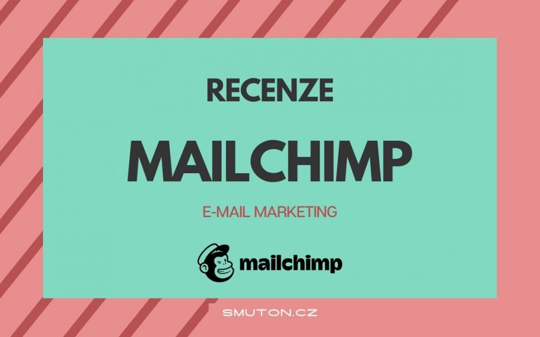 RECENZE: Mailchimp (e-mail marketing)