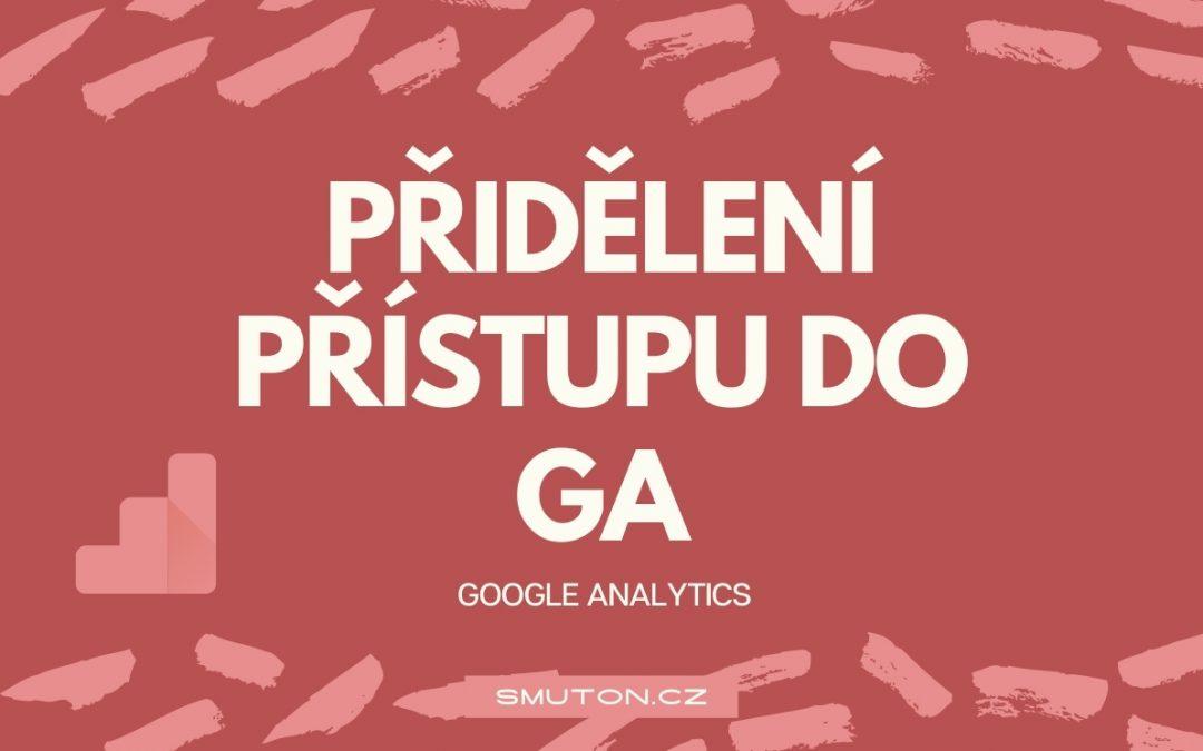 Sdílení přístupu do Google Analytics