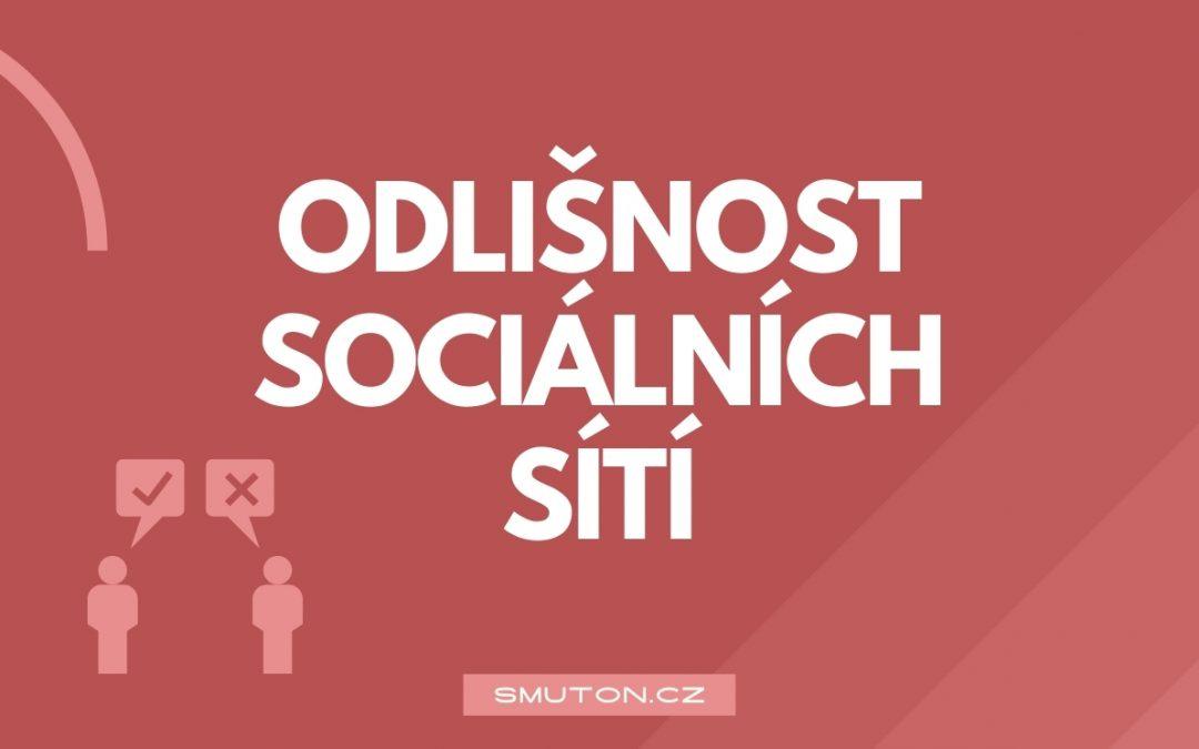Odlišnost sociálních sítí