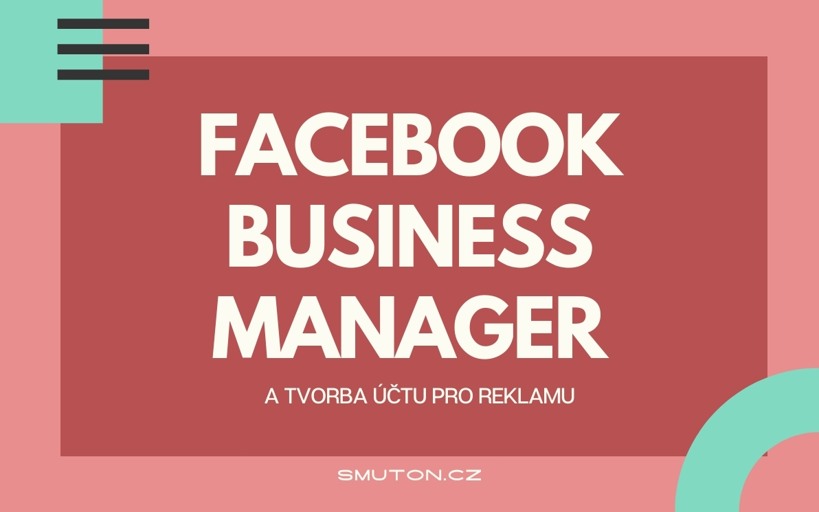 Business Manager a účet pro reklamu