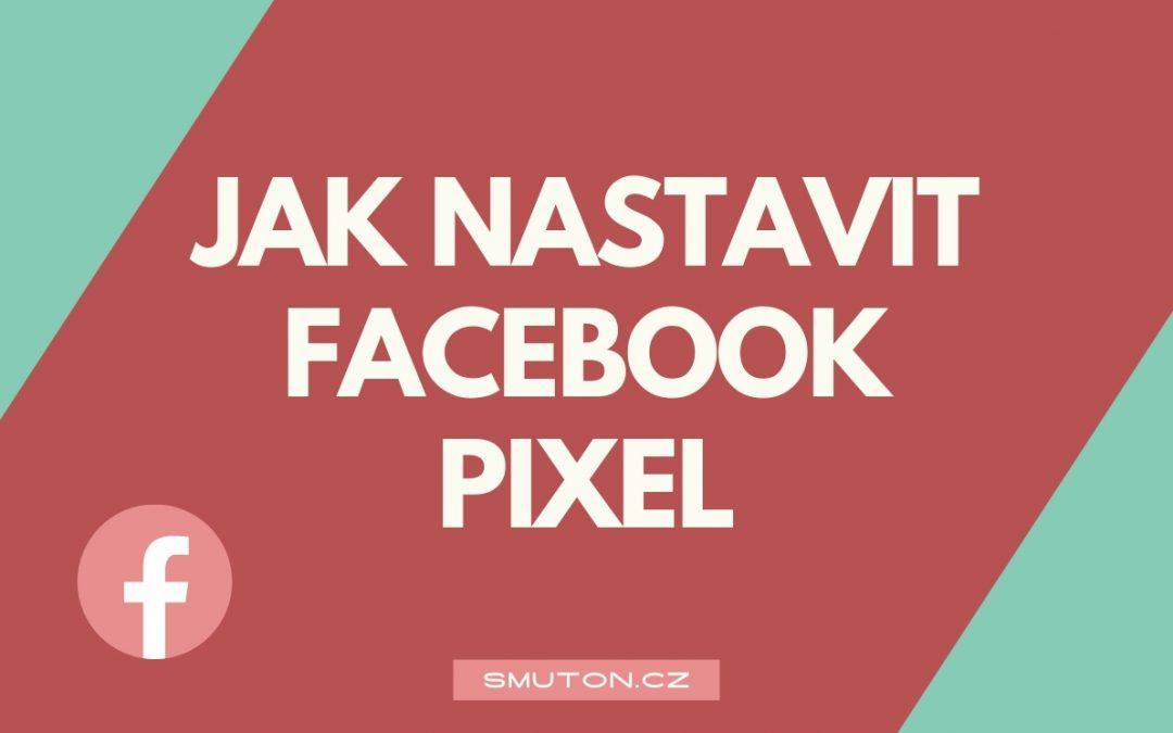 Jak vytvořit Facebook Pixel kód a implementovat na web?